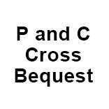 P and C Cross Bequest